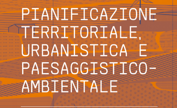 Corso di Laurea Triennale in Pianificazione Territoriale, Urbanistica e Paesaggistico-ambientale